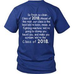 so fresh so clean class of 2018 t shirts