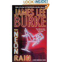 The Neon Rain: A Dave Robicheaux Novel by James Lee Burke (Oct 1, 2002)