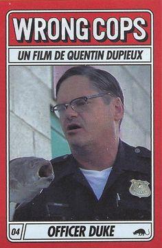 n°4 Officier Duke. Wrong Cops de Quentin Dupieux.