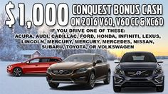 VOLVO CARS IS PLEASED TO OFFER $1,000 CONQUEST BONUS FOR ELIGIBLE CUSTOMERS PURCHASING OR LEASING A 2016 VOLVO V60, V66CC, AND XC60 THAT CURRENTLY OWN OR LEASE ONE OF THE FOLLOWING MAKES: ACURA, AUDI, BMW, CADILLAC, FORD HONDA, INFINITI, LEXUS, LINCOLN, MERCEDES, MERCURY, NISSAN, SUBARU, TOYOTA, OR VOLKSWAGEN.