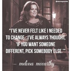 And that's why we love Melissa McCarthy!