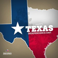 """Texas Independence Day"" Celebratory Graphic for Texas Senate Republican Caucus"