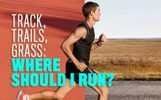 Here are pros and cons of different running surfaces