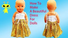 Fabulous Felt: How to Make a ❤️ Doll Dress 👗 Easy Tutorial Baby Doll Toys, Baby Doll Clothes, Barbie Clothes, Diy Clothes, Diy Crafts For Girls, Kids Crafts, Diy Tutu, Doll Beds, Doll Tutorial
