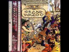 Frank Zappa - The Grand Wazoo (1972) (Full Album)