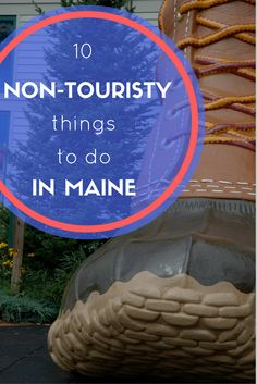 This is good to remember when you want to avoid the crowds in Maine