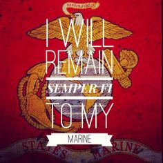 USMC Love......I love my man...NOT how high in rank he is  but the MAN he his... :) he is my everything