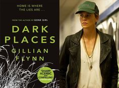 8 Books to Read Before they Become Movies in 2015...especially interested to finish reading #Dark Places !! #gillianflynn