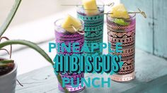 Pineapple Hibiscus Punch