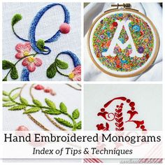A collection of tips & techniques for hand embroidered monograms! Hand Embroidery Letters, Embroidery Applique, Cross Stitch Embroidery, Embroidery Patterns, Machine Embroidery, Embroidery For Beginners, Embroidery Techniques, New Embroidery Designs, Sewing Leather