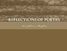 Reflections of Poetry released in paperback 6.20.2014