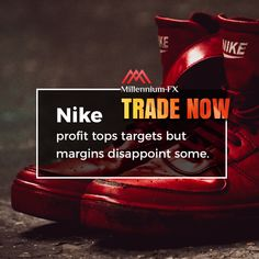 Nike profit tops targets but margins disappoint some. Financial News, Disappointment, Investors, Tuesday, Campaign, Nike, Tops