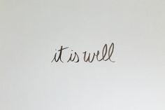 'it is well'