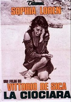 "Sherberg: ""The film that showed Sophia Loren was more than just a bodacious star"" DeSica, 1960"