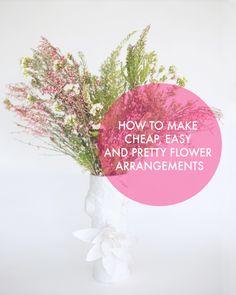 3 simple, cheap and pretty flower arrangements
