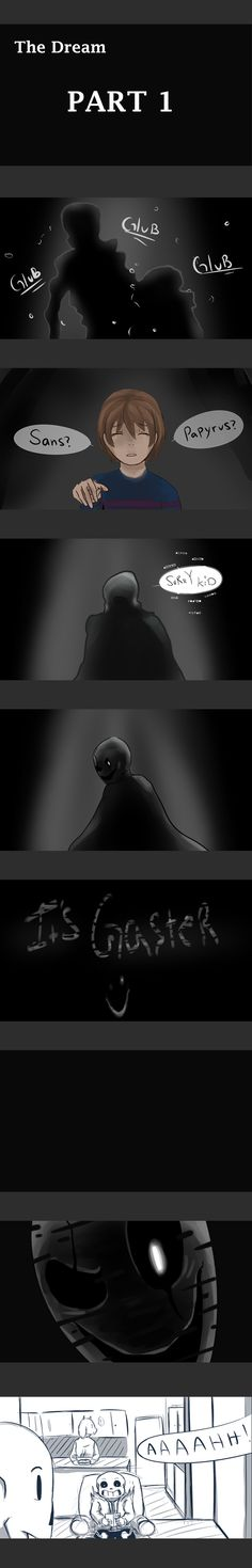 The Dream Part 1 Undertale Fan comic/Frisk/Gaster/sans/papyrus/toriel