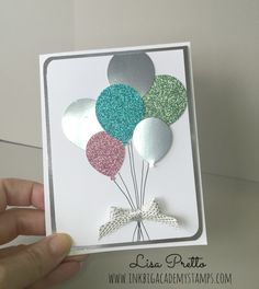 Stampin'Up! Glimmer Paper, SaleABration, Balloon Bouquet, handstamped, papercrafting, DIY #lisapretto #inkbigacademystamps