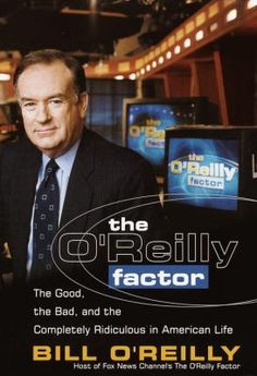 The O'Reilly Factor by O'Reilly, Bill
