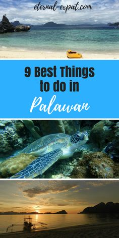 The 9 best things to in Palawan, the Philippines.