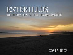 Esterillos – Visit the Hidden Gem of the Central Pacific