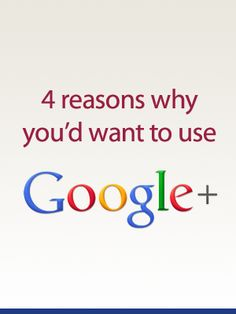 """Social Media Marketing & Branding Tips: 4 reasons why you'd want to use Google+"""" for your business marketing strategy #socialmediamarketing #googleplus #seo #internetmarketingservices"""