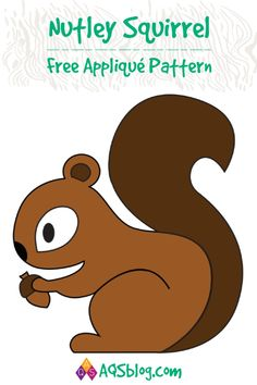 Make Nutley Squirrel, a 4 square applique squirrel. Make Nutley's friends and create a quilt full of Forest Friends!Nutley Squirrel will have you in stitches! Applique Templates Free, Applique Designs Free, Applique Quilt Patterns, Quilting Templates, Owl Templates, Crown Template, Heart Template, Butterfly Template, Flower Template