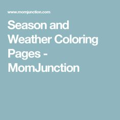 Season and Weather Coloring Pages - MomJunction