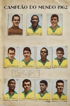 Brazil team stickers for the 1962 World Cup Finals. Brazil Football Team, Brazil Team, God Of Football, Fifa Football, Retro Football, World Football, Soccer World, Football Cards, Football Players