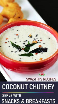 Coconut Recipes Indian, South Indian Chutney Recipes, Indian Dessert Recipes, Healthy Indian Recipes, Coconut Chutney, Idli Chutney, Chaat Recipe, Pakora Recipes, Vegetarian Snacks
