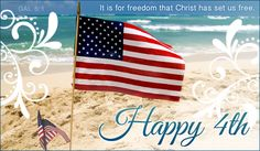 It is for freedom that Christ has set us free.  Happy 4th.  Galatians 5:1