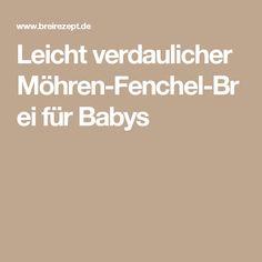 Leicht verdaulicher Möhren-Fenchel-Brei für Babys