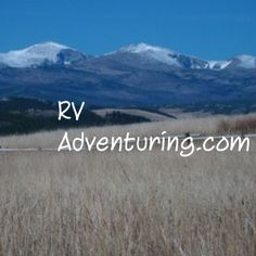 Why would anyone choose full time rv living? The reasons are   endless; here are some of mine.
