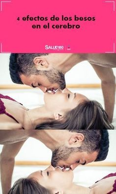 #besos #efectodelosbesosenelcerebro #cerebro #excitación #amor #parejas #besarse #salud180