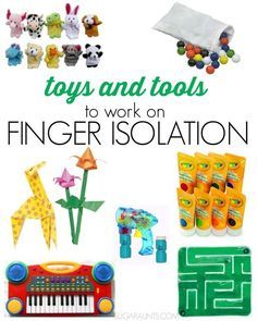 Toy ideas for working on finger isolation Occupational Therapy tips