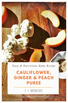 This recipe is so zesty and simple to make. Come and find out how we use ginger as a natural remedy for colds and coughs. Peach Puree, Ginger Peach, Natural Cold Remedies, Baby Led Weaning, Homemade Baby, Baby Food Recipes, Cauliflower, Nova, Stuffed Mushrooms