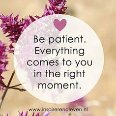 Inspirerend Leven @inspirerendleven Geduld wordt alti...Instagram photo   Websta