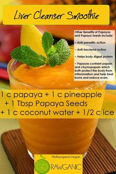 Thank you to my niece Cristina for this recipe! Liver Cleanser Smoothie 1 Cup Papaya 1 Cup Pineapple 1 Tbsp Papaya Seeds 1 Cup Coconut water c ICE Healthy Liver, Healthy Detox, Healthy Smoothies, Healthy Drinks, Happy Healthy, Detox Kur, Liver Detox Cleanse, Detox Your Liver, Kidney Cleanse