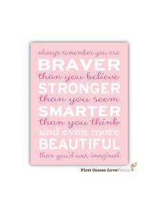 Always Remember You Are Braver, Smarter, More Beautiful // Nursery Wall Art // Custom Colors // Teen Quote Print // Inspirational Girl Quote...