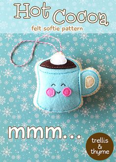PDF Pattern - Hot Cocoa Felt Pattern, Kawaii Felt Ornament Pattern, Felt Softie Sewing Pattern, Felt Toy Pattern