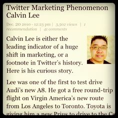 I was featured on Forbes blog. The article talks about my Twitter and Social Media influence. You can check my Forbes article here. Twitter Marketing Phenomenon Calvin Lee   I Like This, I Like This, Great Picture, {also|by the way|if yo