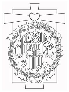 Jesus Paid it All coloring page in two sizes: 8.5X11, Bible journaling tip-in 6X8