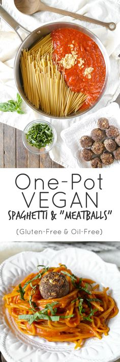 "One Pot Spaghetti & Vegan ""Meatballs"" 