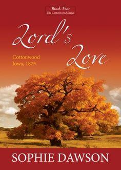Lord's Love (Cottonwood Book 2) by Sophie Dawson https://www.amazon.com/dp/B0095BJUCO/ref=cm_sw_r_pi_dp_x_N8Xoyb4120PRG