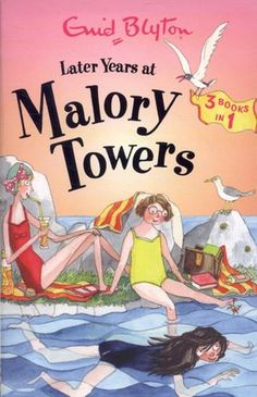 Later Years at Malory Towers by Enid Blyton. Enid Blyton Books, Famous Books, Famous Girls, New Students, School Days, Ebook Pdf, Book 1, Childrens Books, Towers