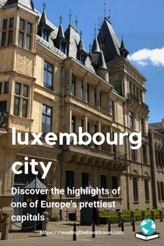 Top things to do in Luxembourg City: Discover what to do in Luxembourg City with all the must see Luxembourg destinations! Europe Destinations, Europe Travel Guide, Travel Guides, Backpacking Europe, Amazing Destinations, European Vacation, European Travel, Holland, Parque Natural