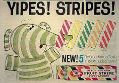 """""""Get Beechnut Fruit Stripe Gum!"""""""