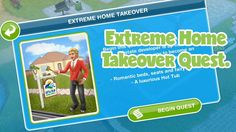 The Sims Freeplay Extreme Home Takeover Quest!