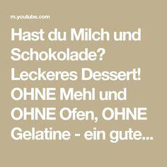 Hast du Milch und Schokolade? Leckeres Dessert! OHNE Mehl und OHNE Ofen, OHNE Gelatine - ein gutes Rezept! Sie werden den No-Bake-Milch- und Schokoladenkuche...