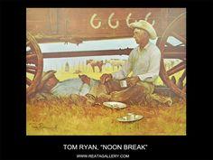 "Western Art by Tom Ryan, ""Noon Break"""