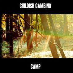 Childish Gambino - Camp music CD album at CD Universe, At Donald Glover is one of the most sought after multithreats in Hollywood, a former writer for the Emmy. Childish Gambino Songs, Childish Gambino Album Cover, Freaks And Geeks, Donald Glover, Danny Glover, Best Albums, Top Albums, Hip Hop Rap, Childish Gambino
